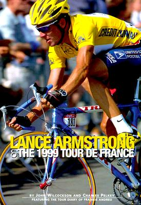 Image for Lance Armstrong & the 1999 Tour De France