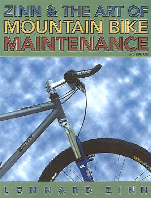 Image for Zinn and the Art of Mountain Bike Maintenance, Third Edition
