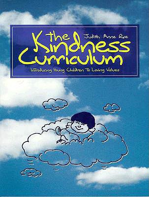 Image for The Kindness Curriculum: Introducing Young Children to Loving Values