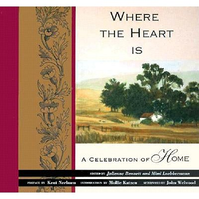 Image for Where the Heart Is: A Celebration of Home
