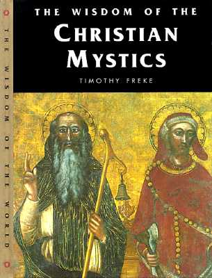 Image for Wisdom of the Christian Mystics (Wisdom of the Masters Series)