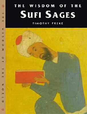Image for Wisdom of the Sufi Sages (Wisdom of the Masters Series)