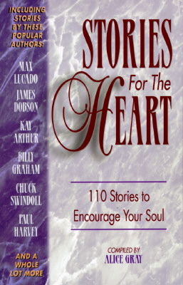 Image for Stories for the Heart: 110 Stories to Encourage Your Soul