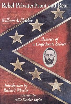 Image for Rebel Private:Front & Rear: Memoirs of a Confederate Soldier