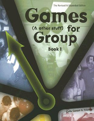Image for Games (and other stuff) for Group, Book 1: Activities to Inititate Group Discussion (Revised and Expanded)