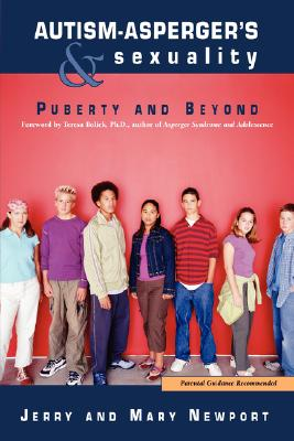 Image for Autism-Asperger's & Sexuality: Puberty and Beyond