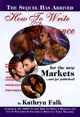 Image for How to Write a Romance for the New Markets: Volume 1