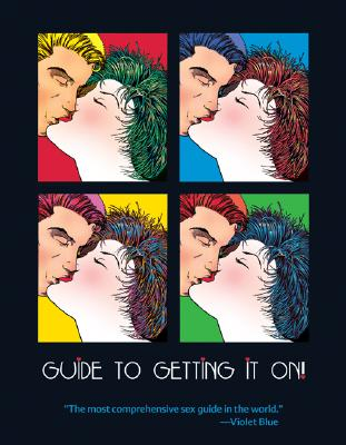 Image for The Guide to Getting it On!:  For Adults of All Ages