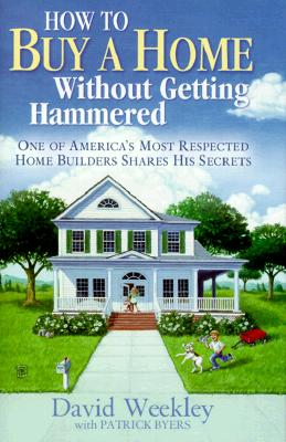 Image for How to Buy a Home Without Getting Hammered