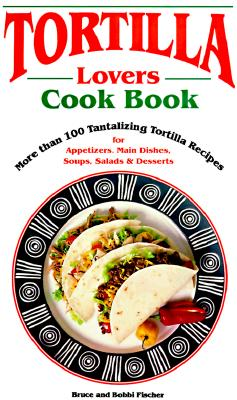Image for Tortilla Lovers Cook Book