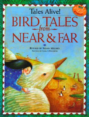 Image for Bird Tales from Near & Far (Tales Alive!)