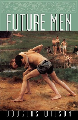 Future Men, Douglas Wilson