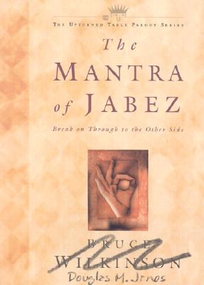 Image for The Mantra of Jabez : A Christian Parody