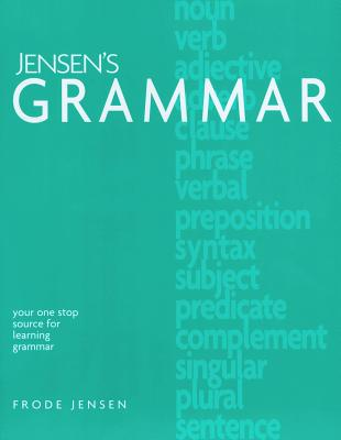 Image for Jensen's Grammar (includes Tests and Answers) Grades 7-12