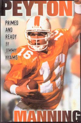 Image for Peyton Manning: Primed & Ready