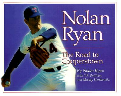 Image for Nolan Ryan : The Road to Cooperstown