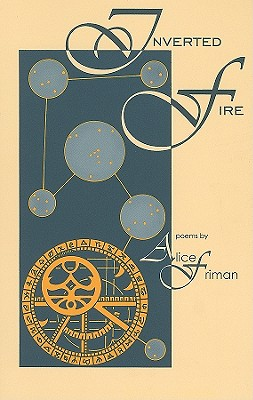 Inverted Fire, Alice Friman