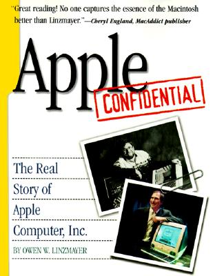 Image for Apple Confidential: The Real Story of Apple Computer, Inc.
