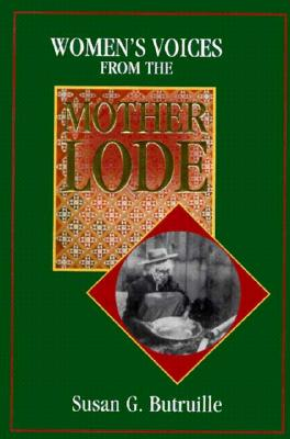 Image for WOMEN'S VOICES FROM THE MOTHER LODE