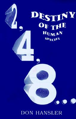 Image for 2, 4, 8...Destiny of the Human Species