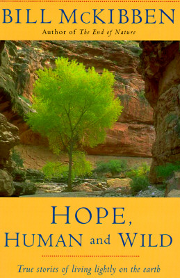 Image for Hope, Human and Wild: True Stories of Living Lightly on the Earth