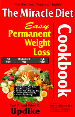 Image for The Miracle Diet Cookbook: Easy Permanent Weight Loss Cookbook : Fat Free, Cholesterol Free, High Fiber