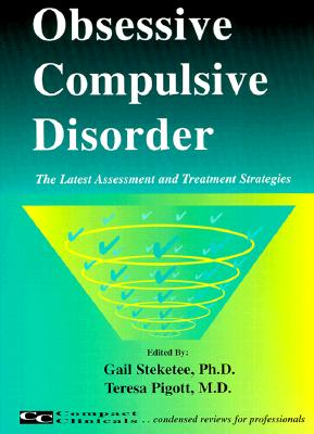 Image for Obsessive Compulsive Disorder: The Latest Assessment and Treatment Strategies