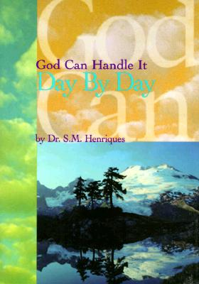 Image for God Can Handle It...Day By Day