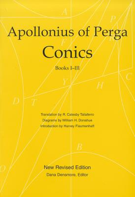 Conics (Books 1-3), Apollonius Of Perga, William H. Donahue