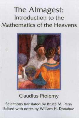 The Almagest: Introduction to the Mathematics of the Heavens, Claudius Ptolemy
