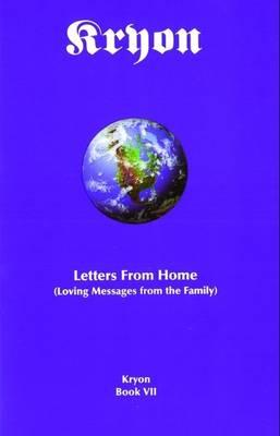 Image for Kryon - Letters from Home, Book VII