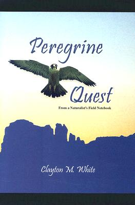 Image for Peregrine Quest: From a Naturalist's Field Notebook