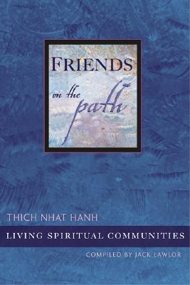 Image for Friends on the Path : Living Spiritual Communities