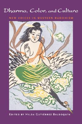 "Image for ""Dharma, Color, and Culture : New Voices in Western Buddhism"""