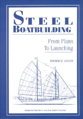 Image for Steel Boatbuilding: From Plans to Launching