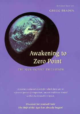 Image for Awakening to Zero Point: The Collective Initiation