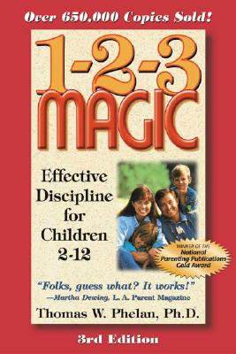 Image for 1-2-3 Magic: Effective Discipline for Children 2-12