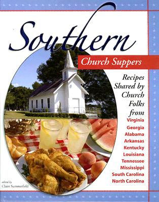 Southern Church Suppers (Bed & Breakfast Cookbook), Melissa Craven