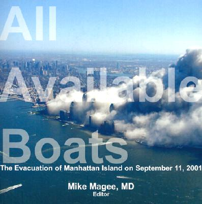 Image for All Available Boats: The Evacuation of Manhattan Island on September 11, 2001