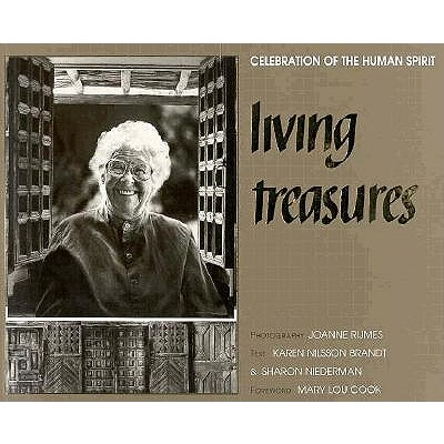 Living Treasures: Celebration of the Human Spirit, Rijmes, Joanne; Brandt, Karen Nilsson; Niedeman, Sharon; Niederman, Sharon