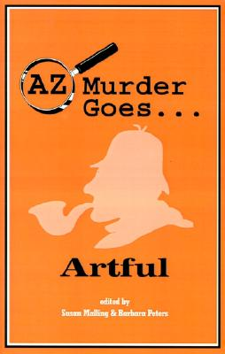 Image for AZ Murder Goes... Artful