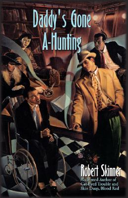 Daddy's Gone A-Hunting, Skinner, Robert