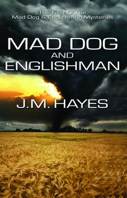 Mad Dog and Englishman, Hayes, J. M.