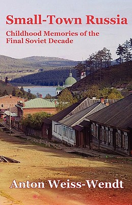 Image for Small-Town Russia (New Voices)