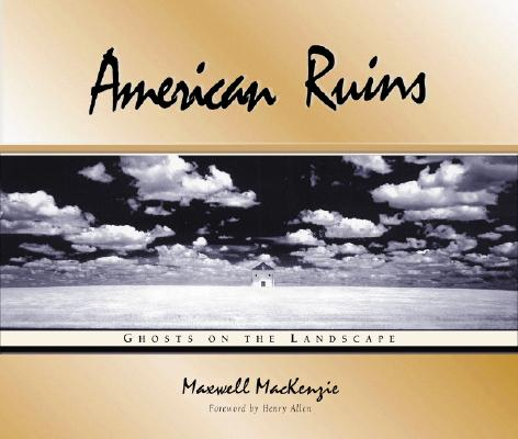 Image for American Ruins: Ghosts on the Landscape (First Edition)