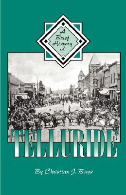Image for A Brief History of Telluride