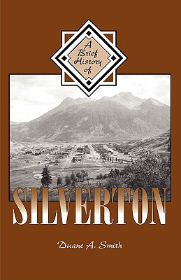 Image for A Brief History of Silverton