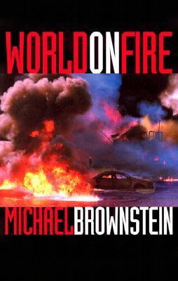 World on Fire, Brownstein, Michael