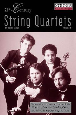 21st Century String Quartets Book (String Letter Publishing) (Strings) (Strings Backstage)