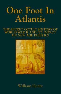 One Foot in Atlantis (Millennium Science), William Henry